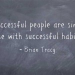 Six+ Habits of Super Successful People